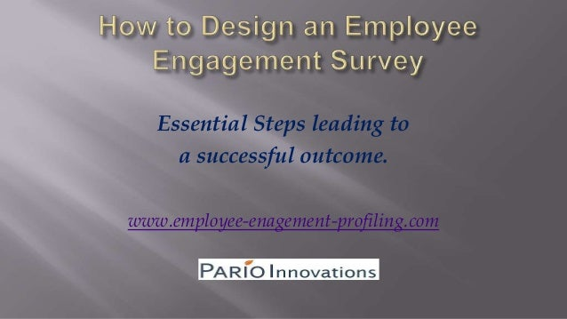 Essential Steps leading to a successful outcome. www.employee-enagement-profiling.com
