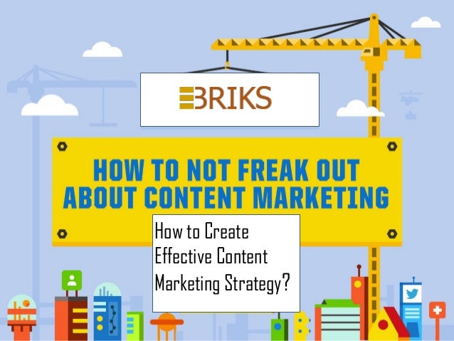 How to CreateEffective ContentMarketing Strategy?