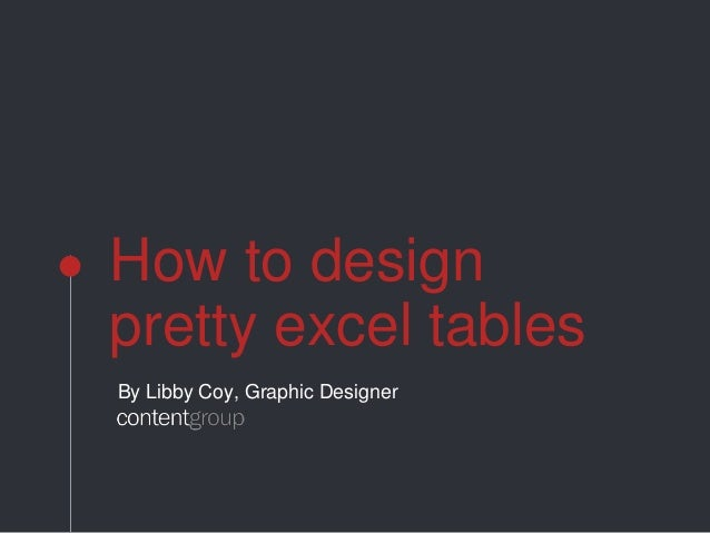 How to design pretty excel tables How design com