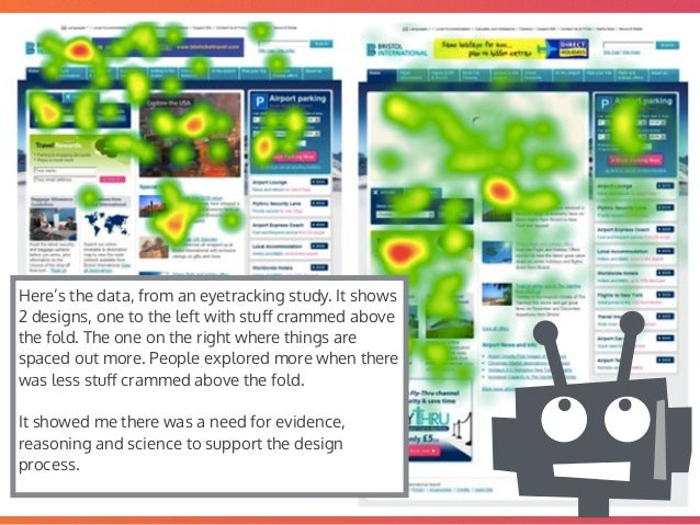 @mrjoe Here's the data, from an eyetracking study. It shows 2 designs, one to the left with stuff crammed above the fold. T...
