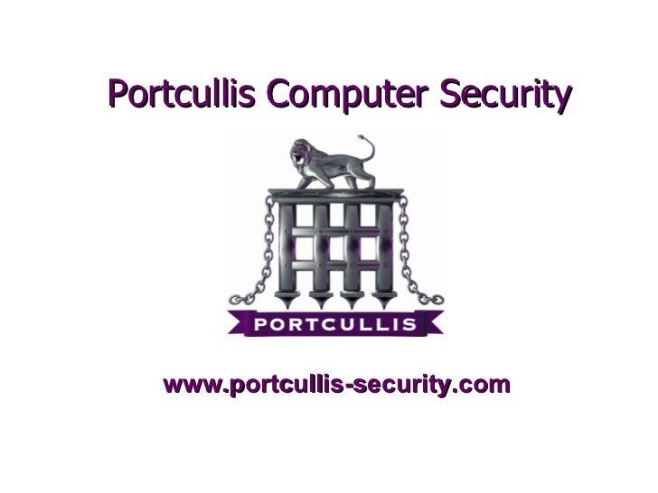 www.portcullis-security.com Portcullis Computer Security