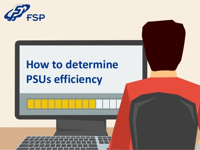 How to determine PSUs efficiency