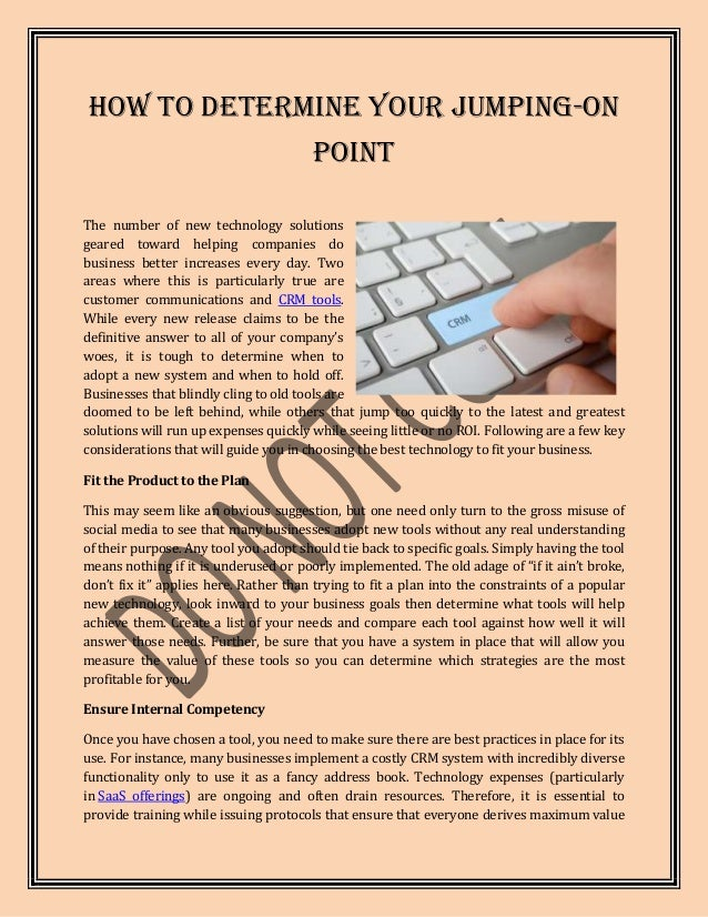 How to Determine Your Jumping-On                                       PointThe number of new technology solutionsgeared t...
