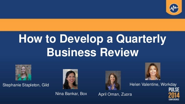 How to develop a quarterly business review how to develop a quarterly business review stephanie stapleton gild helen valentine workday april fbccfo Image collections