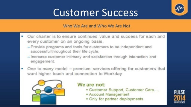 Customer Success Who We Are and Who We Are Not
