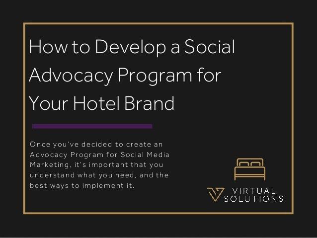 Once you've decided to create an Advocacy Program for Social Media Marketing, it's important that you understand what you ...