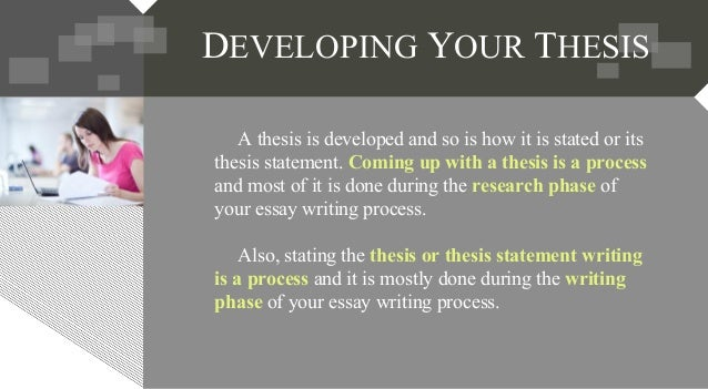 to develop a thesis In the very early stages of your writing or research, or before you have begun to  write, it is advantageous to formulate a preliminary or open thesis, which will.