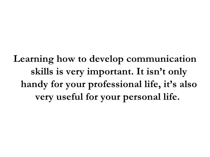 How To Develop Communication Skills: 3 Great Tips To Communicate Effe…