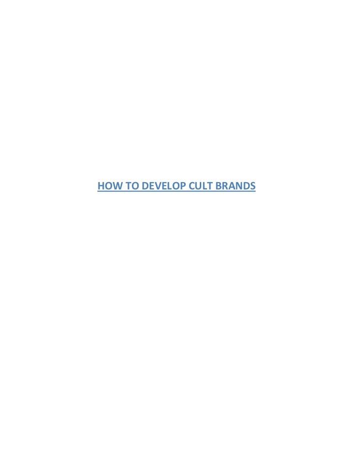 HOW TO DEVELOP CULT BRANDS