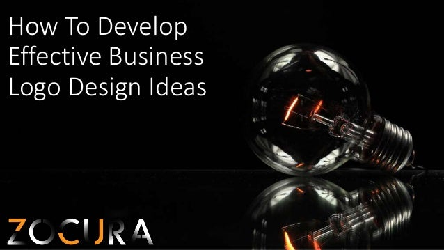 How To Develop Effective Business Logo Design Ideas