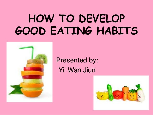 Improving Your Eating Habits