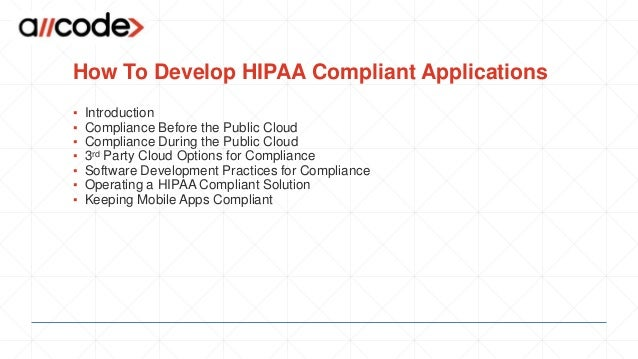 How to develop HIPAA Compliant Applications  Slide 2