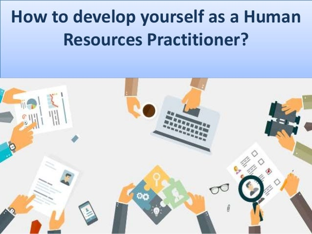 developing yourself as a hr practisioner Studyguide_20090820 - ebook download as  5 hr ht nh oh wh zh zc me andere  developing cutting-edge technology for studying biochemicalutwente.