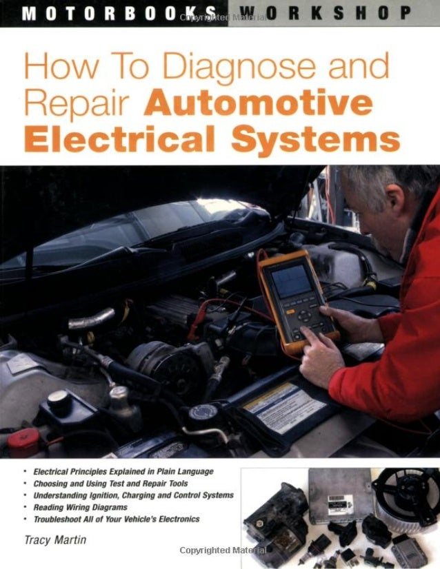 how to diagnose and repair automotive electrical systems 1 638 jpg cb 1428402052 rh slideshare net Automotive Wiring Kit Automotive Wiring Diagrams