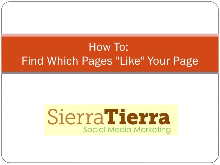 "How To:  Find Which Pages ""Like"" Your Page"