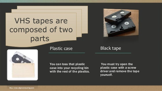 how to dispose of vhs tapes. Black Bedroom Furniture Sets. Home Design Ideas