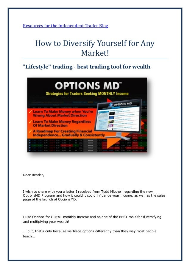 """Resources for the Independent Trader BlogHow to Diversify Yourself for AnyMarket!""""Lifestyle"""" trading - best trading tool f..."""