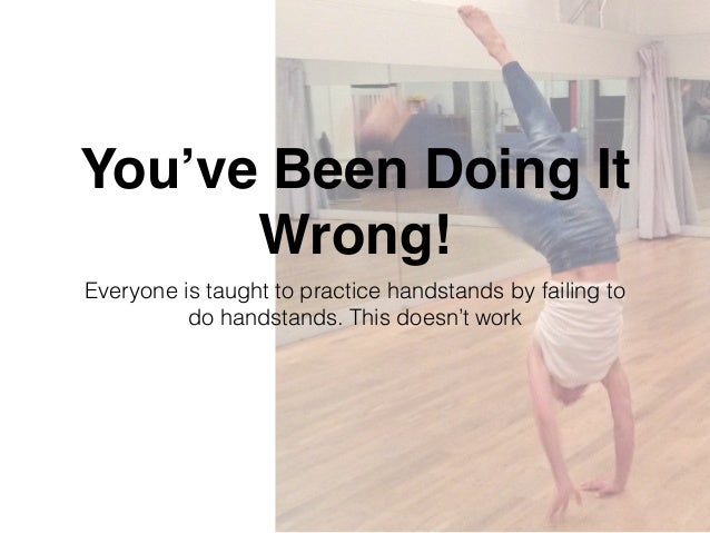 How to Do a Handstand: Step-by-Step Handstand Tutorial ...