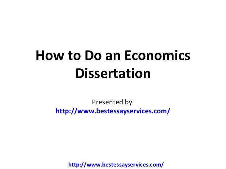economic dissertations The undergraduate dissertation in economics: a practical guide dr peter smith, university of southampton 1 introduction 2 2 the uk experience 3 3 the dissertation life-cycle 4 4 an alternative to the dissertation 15.