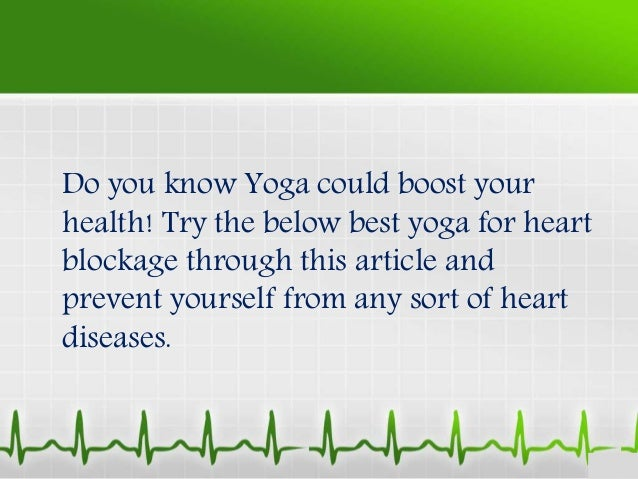 How To Do Best Yoga For Heart Blockage Plus100years 2