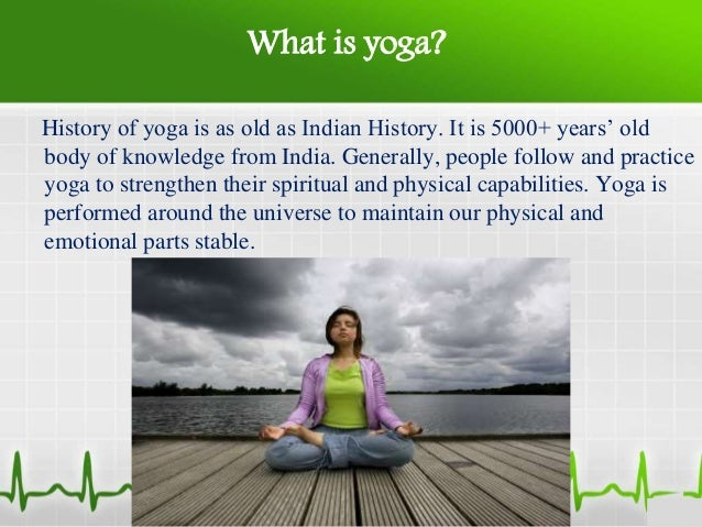 3 What Is Yoga