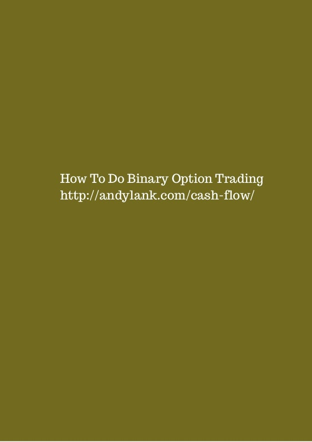 How do you trade binary options