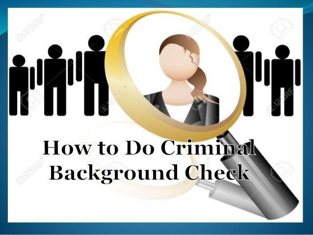 How To Do Criminal Background Check