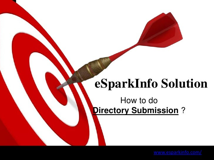 ON TARGET            eSparkInfo Solution                   How to do            Directory Submission ?                    ...