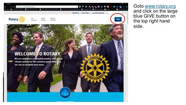 Goto www.rotary.org and click on the large blue GIVE button on the top right hand side.