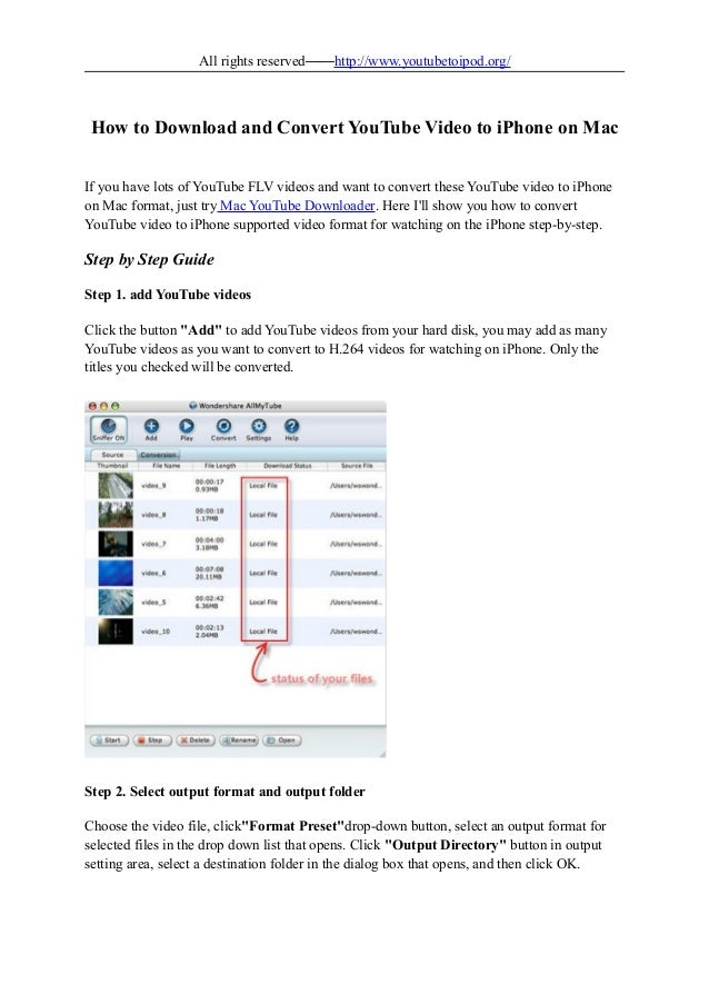 All rights reserved——http://www.youtubetoipod.org/ How to Download and Convert YouTube Video to iPhone on Mac If you have ...