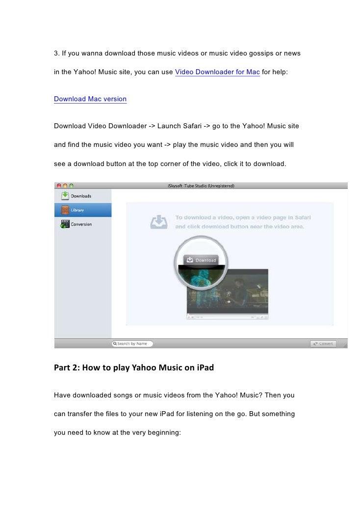 How to download and play yahoo music on i pad, ipad 2, new ipad.