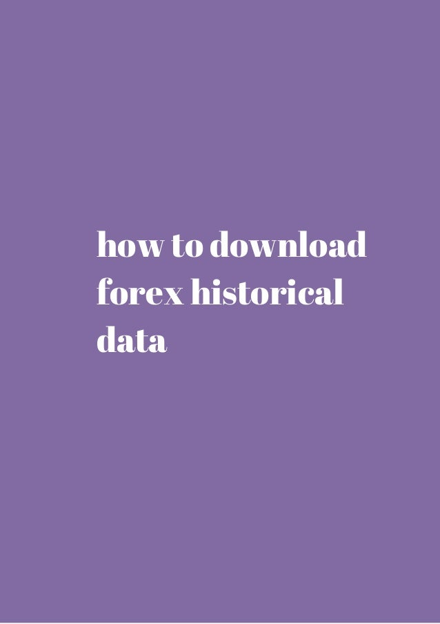 Forex historical data download