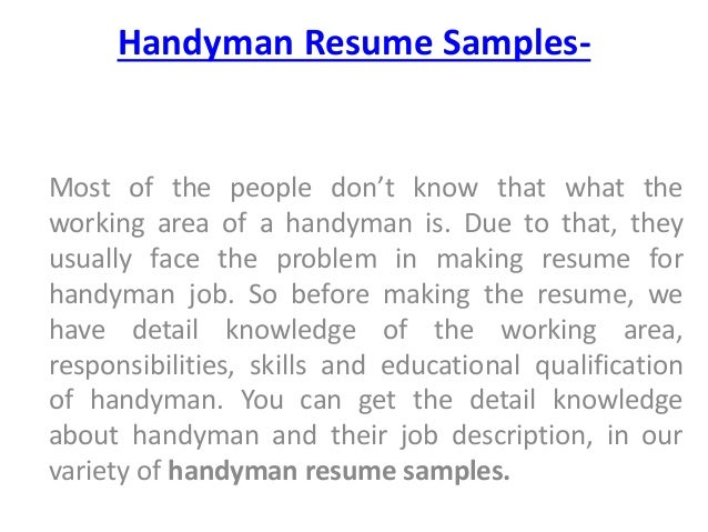 Handyman Resume Samples  Most Of The People Donu0027t Know That What The  Working ...  Handyman Resume Examples