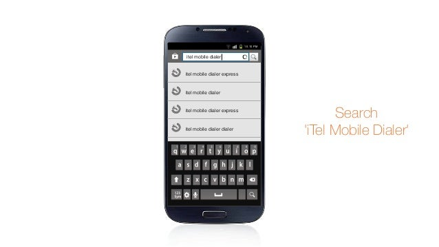 how to use itel mobile dialer
