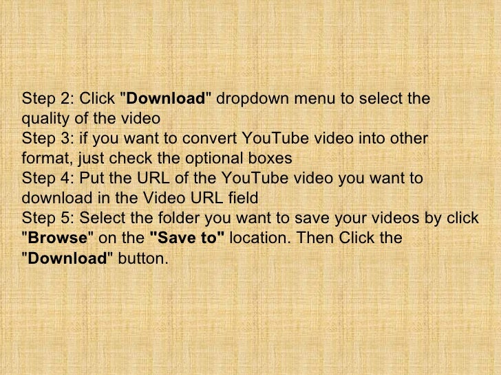 How to download you tube videos youtube step 2 click download dropdown menu to select thequality of the videostep 3 ccuart Images