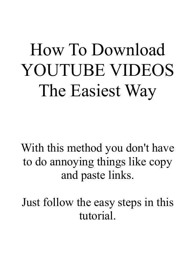 How to download Youtube videos, the easiest way