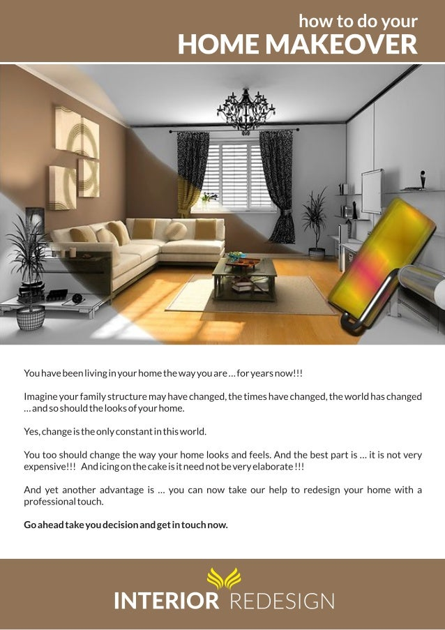 how to do your  HOME MAKEOVER  Z - j 1 j 1 j 1 j 1 j j j j j j j j j 1 j j xx —  Vavv-rs -:1  You have been living in your...