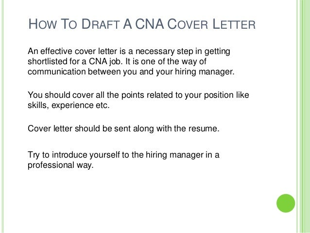 how to draft a cna cover letter an effective cover letter is a necessary step in