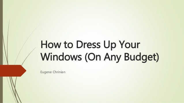 how to dress up your windows on any budget