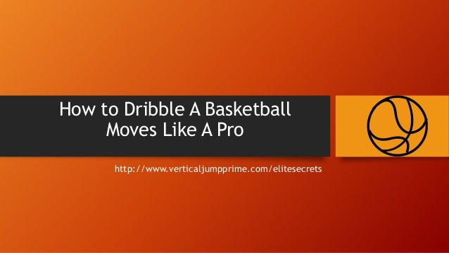 Basketball Dribbling Drills: Learn How to Dribble ...