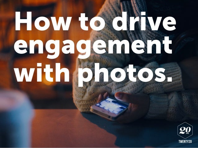 engagement with photos. How to drive