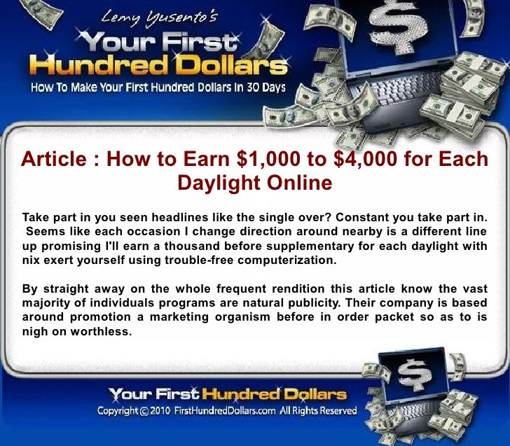 Article : How to Earn $1,000 to $4,000 for Each                 Daylight Online Take part in you seen headlines like the s...