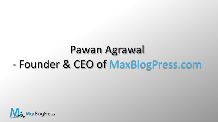 How to earn and maximize your earnings from your Blog - Pawan Agrawal Slide 2