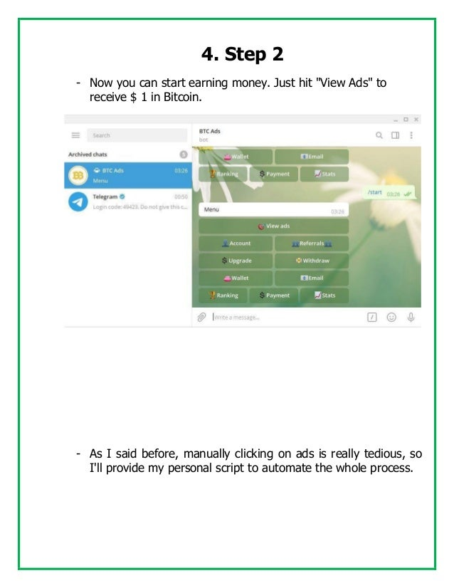 """4. Step 2 - Now you can start earning money. Just hit """"View Ads"""" to receive $ 1 in Bitcoin. - As I said before, manually c..."""