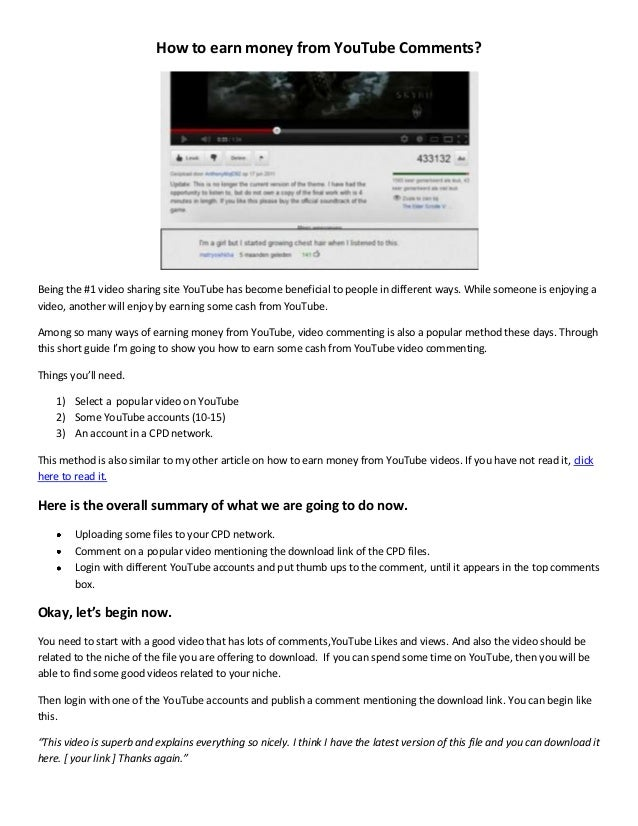 How to earn money from YouTube Comments? Being the #1 video sharing site YouTube has become beneficial to people in differ...