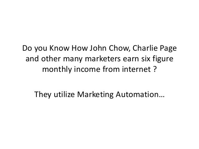 Do you Know How John Chow, Charlie Page and other many marketers earn six figure monthly income from internet ? They utili...