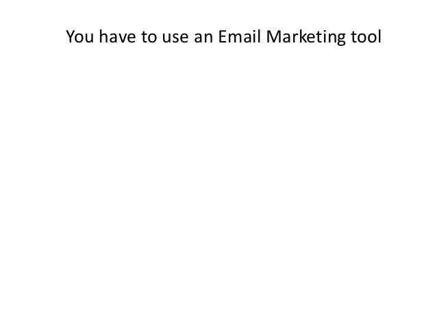 You have to use an Email Marketing tool