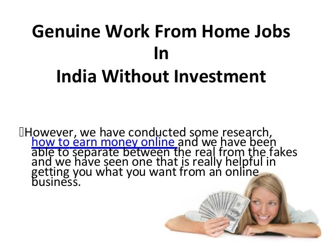 Genuine Work From Home Jobs In India Without Investment