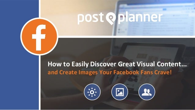 How to Easily Discover Great Visual Content... and Create Images Your Facebook Fans Crave!
