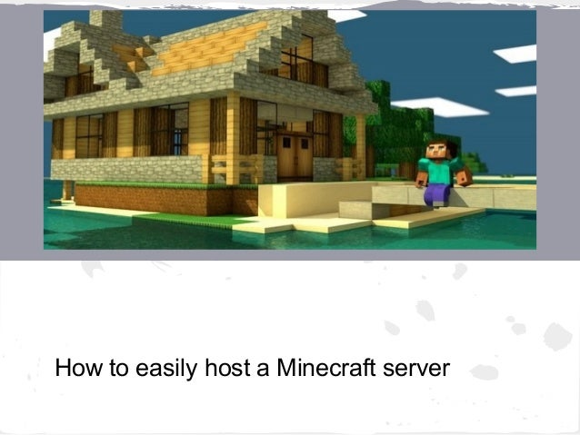 How to easily host a Minecraft server